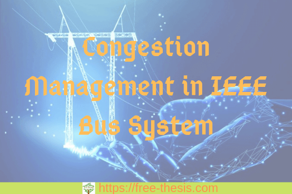 Power Congestion Management in IEEE30 Bus System
